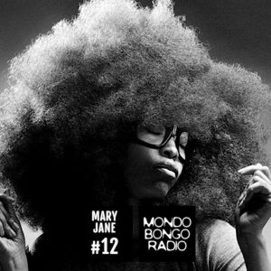 197. Mary Jane Mixtape #12 ''Funk your Soul''