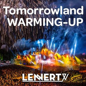 WARMING-UP - Tomorrowland 2016 - Lennert V