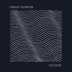 Farshad Taghipour - Voltage (Original Mix)