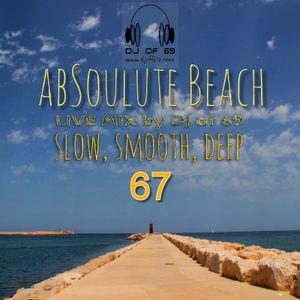 AbSoulute Beach 67 - A DJ LIVEMIX - slow smooth deep