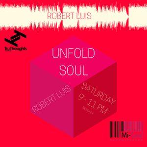 Unfold Soul w/ Robert Luis - 16.09.17