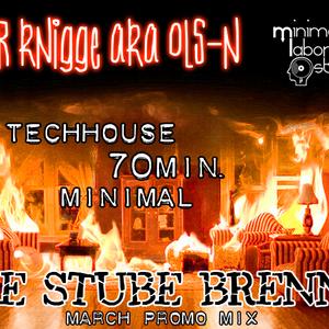 Die Stube brennt - March Promo Mix