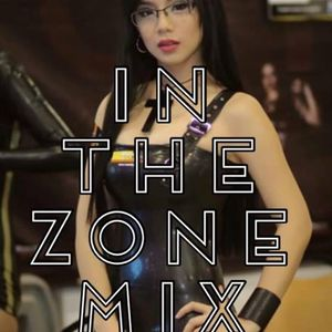 In The Zone Mix Set!