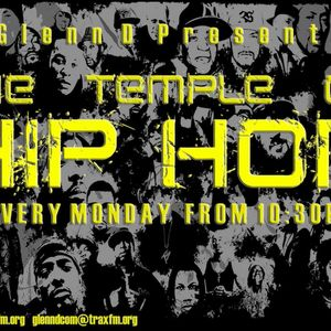 Glenn D's Temple Of Hip Hop Show Replay On www.traxfm.org - 26th June 2017