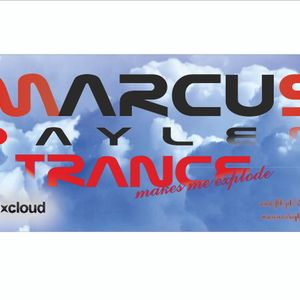 Marcus Daylen pres. Trance Makes Me Explode
