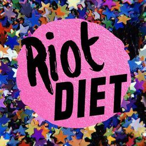 Riot Diet: Galentine's Day