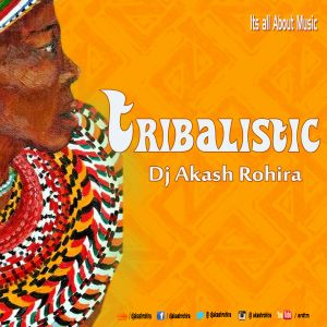 Tribalistic ft Dj Akash Rohira