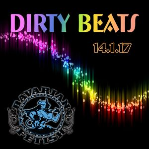 Dirty Beats 14.1.2017