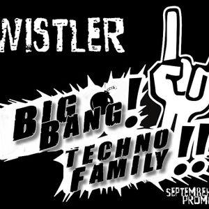 Wistler - Big Bang Techno Family Promo September 2012