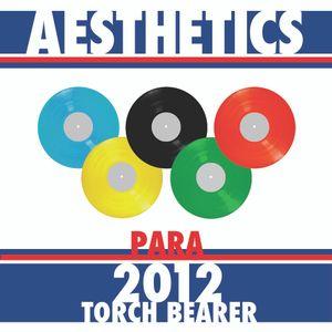 Aesthetics - 2012 Torch Bearer