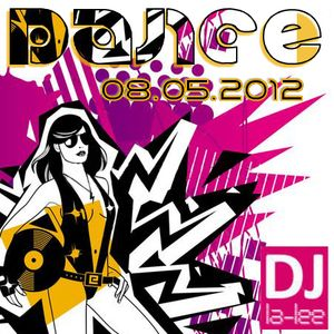 VA - Dance (08.05.2012) - Mixed by Dj La-Lee (](-_-)[) (www.djla-lee.atw.hu)