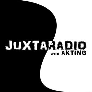 AKTing - JUXTA RADIO - (Episode 1)