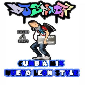 DJ SpinOff - Cumbia Mix Nuevo Leon Style