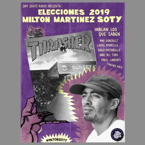 ELECCIONES 2019: MILTON MARTINEZ SOTY ( <ESPECIAL>