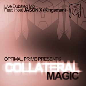Optimal Prime Presents - Collateral Magic (feat. Host Jason X)