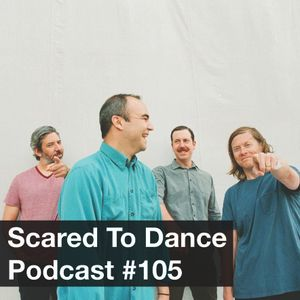 Scared To Dance Podcast #105