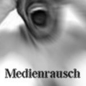 Medienrausch