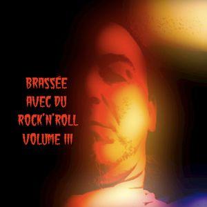 Brassée avec du Rock'n'Roll Vol. III