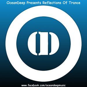 OceanDeep Presents Reflections Of Trance Episode 37