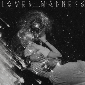 LOVER_MADNESS. (R&B,Soul,Slow Jam Mix)
