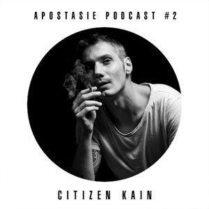 Apostasie Podcast #2 - Citizen Kain