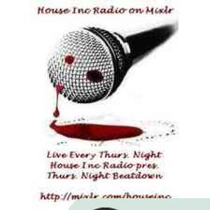 House Inc Radio presents Thursday Night Beatdown  10/06