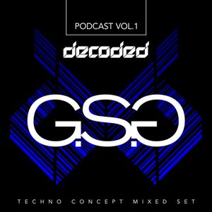 Decoded Techno Concept Podcast Vol.1 @ G.S.G (Jan.2017)