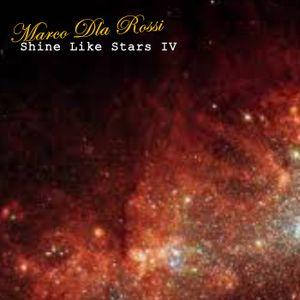 Marco Dla Rossi Shine Like Stars IV