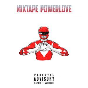 MIXTAPE - POWERLOVE by. FXUNDXR.exe