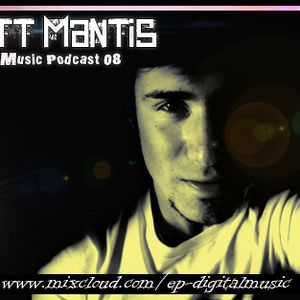 Eliott Mantis - EP Digital Music Podcast 08