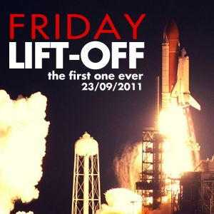 Friday Lift-off - The First One Ever