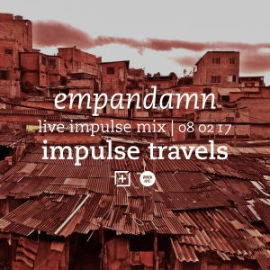 EMPANADAMN impulse mix. 08 february 2017 | whcr 90.3fm | traklife.com