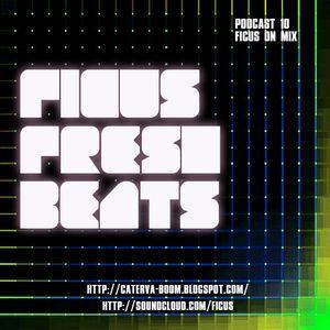 FICUS Fresh Beats Podcast 10