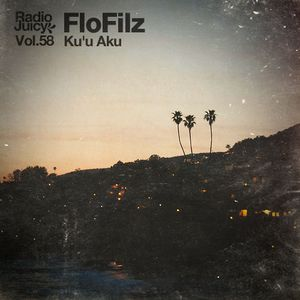 Radio Juicy Vol. 58 (Ku'u Aku by FloFilz)
