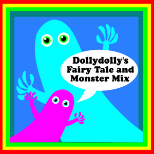 Fairy Tales & Funny Monsters - Dollydolly Mix
