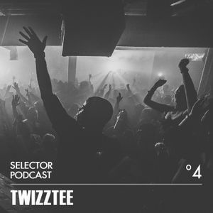 Selector Podcast 004 // Twizztee