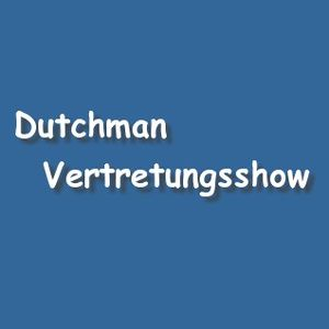 Dutchman - The World Is Yours Vertretungs Show 13.02.2013