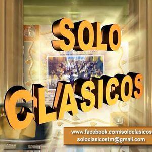 Solo Clásicos - By Luis Antonio Monllor - Programa #09