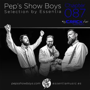 Chapter 087_Pep's Show Boys Selection by Essentia at Crack FM