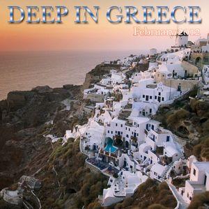 Deep In Greece [February 2012]