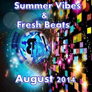 Summer Vibes & Fresh Beats ---08/2014---