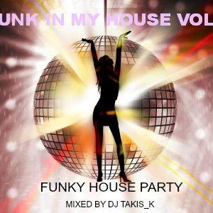 FUNK IN MY HOUSE VOL 3