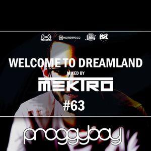 mektro - Welcome to Dreamland 63 (ProggyBoy Guestmix)