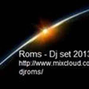 Roms - Dj set 2013