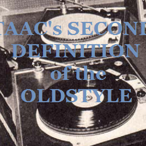 Taac's Second Definition of the Oldstyle
