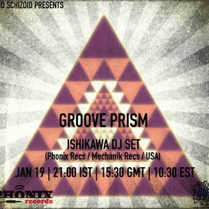 Ishikawa - Groove Prism