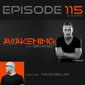 Awakening Episode 115 with a second hour guest mix from Ivano Bellini