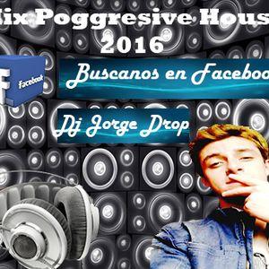 Mix Proggresive House 2016 Dj jorge Saravino