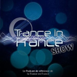 Trance In France Show Ep 257 (2013-03)