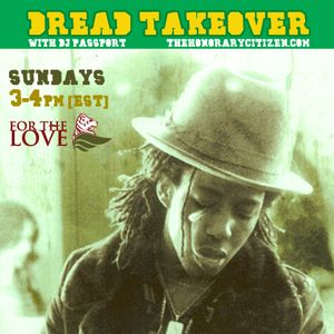 Dread Takeover Vol.5 by DJ Passport [@THCINTL]